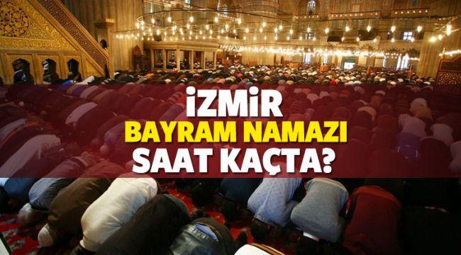 İzmir ilçelerinde Bayram namazı saat kaçta