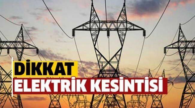 8 Saatlik Elektrik Kesintisi Yaşanacak