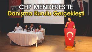 CHP Menderes'te Danışma Kurulu Gerçekleşti