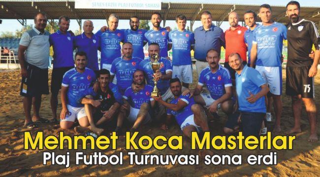 Mehmet Koca Masterlar Plaj Futbol Turnuvası sona erdi