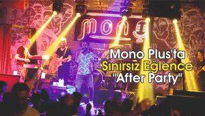 Mono Plus'ta Sınırsız Eğlence