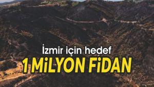 İzmir için hedef 1 milyon fidan