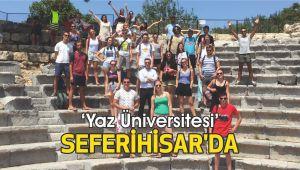 'Yaz Üniversitesi' Seferihisar'da