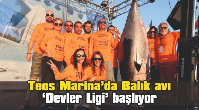 Balık avının 'Devler Ligi' başlıyor