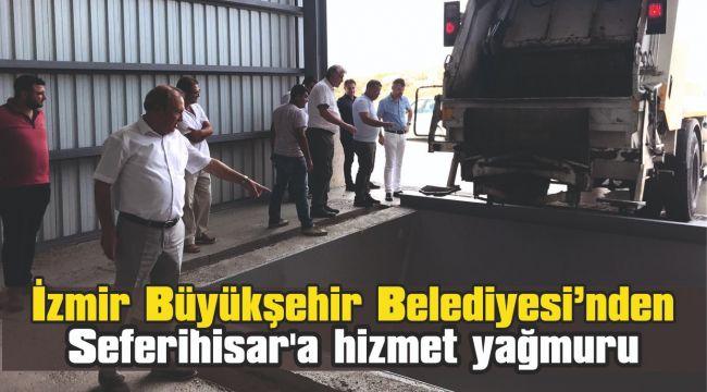 İzmir Büyükşehir Belediyesi'nden Seferihisar'a hizmet yağmuru