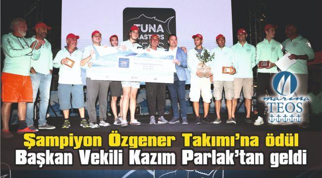 Şampiyon Özgener Takımı'na ödül Başkan Vekili Kazım Parlak'tan geldi