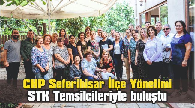 CHP Seferihisar İlçe Yönetimi STK Temsilcileriyle buluştu