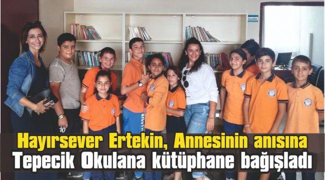 Hayırsever Ertekin, Annesinin anısına okula kütüphane bağışladı