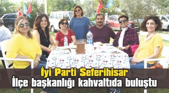 İyi Parti Seferihisar ilçe başkanlığı kahvaltıda buluştu