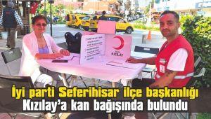 İyi parti Seferihisar ilçe başkanlığı kan bağışında bulundu