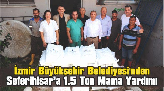 İzmir Büyükşehir Belediyesi'nden Seferihisar'a 1.5 Ton Mama Yardımı