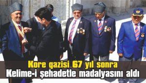 Kore gazisi 67 yıl sonra kelime-i şehadetle madalyasını aldı