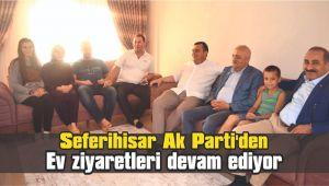 Seferihisar Ak Parti'den Ev ziyaretleri devam ediyor