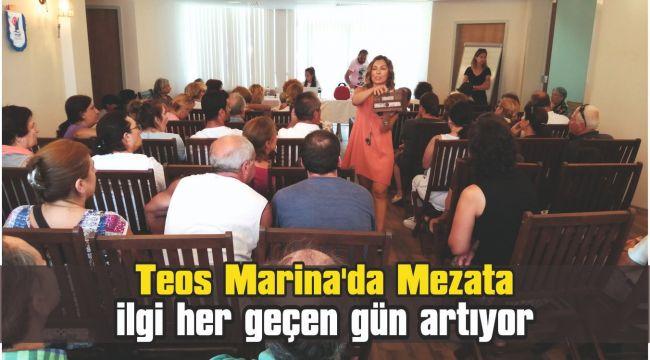 Teos Marina'da Mezata ilgi her geçen gün artıyor