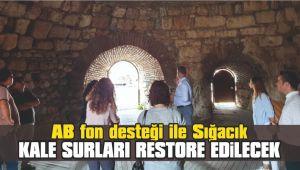 AB fon desteği ile restore edilecek Sığacık kale surları için çalışmalar başladı