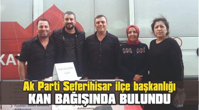 Ak Parti Seferihisar ilçe başkanlığı kan bağışında bulundu