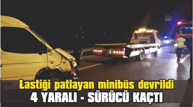 Lastiği patlayan minibüs devrildi: 4 yaralı