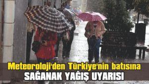 Meteoroloji'den Türkiye'nin batısına sağanak yağış uyarısı