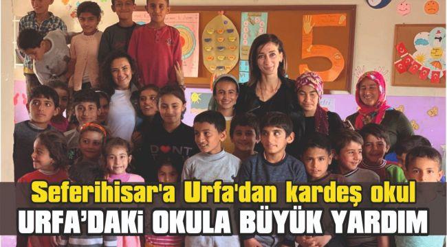 Seferihisar'a Urfa'dan kardeş okul