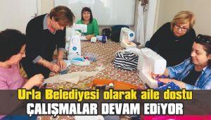 Urla Belediyesi olarak aile dostu çalışmalar devam ediyor