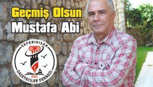 Geçmiş Olsun Mustafa Abi..