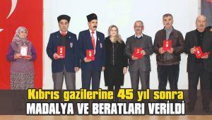 Kıbrıs gazilerine 45 yıl sonra madalya ve beratları verildi
