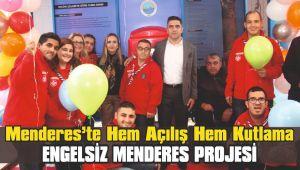 Menderes'te Hem Açılış Hem Kutlama