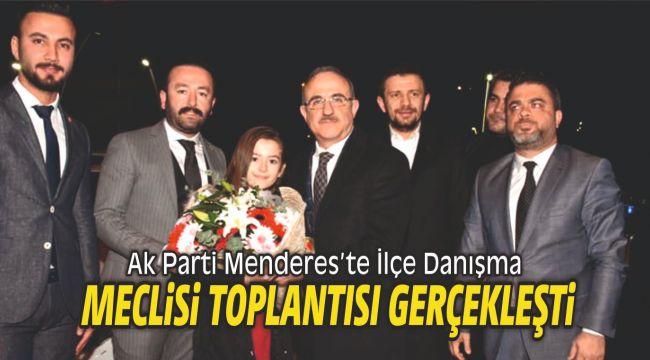 Ak Parti Menderes'te İlçe Danışma Meclisi Toplantısı yapıldı