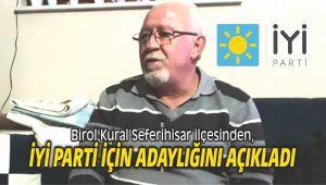 Birol Kural, Seferihisar İYİ Parti için adaylığını açıkladı