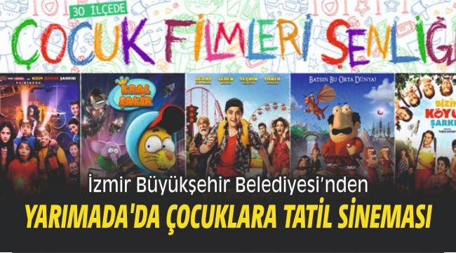 Büyükşehirden Yarımada'da çocuklara tatil sineması