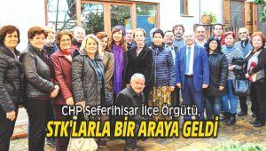 CHP Seferihisar İlçe Örgütü, STK'larla bir araya geldi