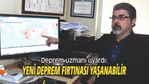Deprem uzmanı uyardı: Yeni deprem fırtınası yaşanabilir