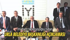 İYİ Parti'li Dervişoğlu'ndan Urla belediye başkanlığı açıklaması