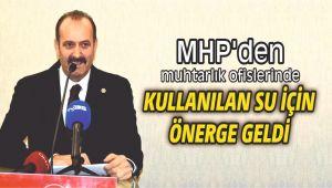 MHP'den muhtarlık ofislerinde kullanılan su için önerge