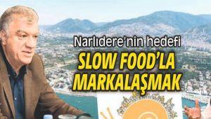 Narlıdere'nin hedefi Slow Food'la markalaşmak