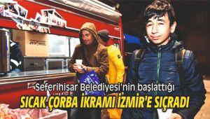 Seferihisar Belediyesi'nin başlattığı sıcak çorba ikramı izmir'e sıçradı
