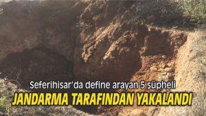 Seferihisar'da define arayan 5 şüpheli Jandarma tarafından yakalandı