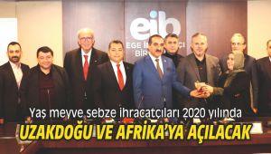 Yaş meyve sebze ihracatçıları 2020 yılında Uzakdoğu ve Afrika'ya açılacak