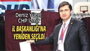 Deniz Yücel, CHP İzmir İl Başkanlığı'na yeniden seçildi