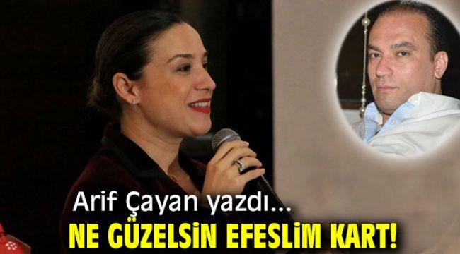 Ne Güzelsin EFESLİM KART!