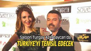 Saloon Turgay Azerbaycan'da Türkiye'yi temsil edecek
