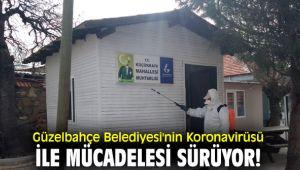 Güzelbahçe Belediyesi'nin Koronavirüsü ile mücadelesi sürüyor!