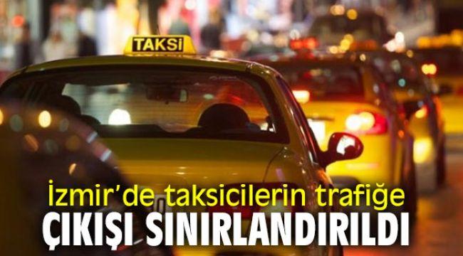İzmir'de ticari taksilerin trafiğe çıkışı sınırlandırıldı