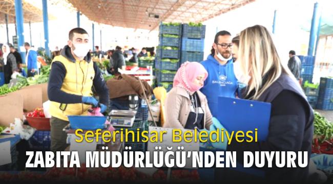 Seferihisar Belediyesi Zabıta Müdürlüğü'nden Duyuru