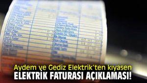 Aydem ve Gediz Elektrik'ten kıyasen elektrik faturası açıklaması!