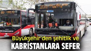 İzmir Büyükşehir Belediyesi'nden şehitlik ve kabristanlara sefer