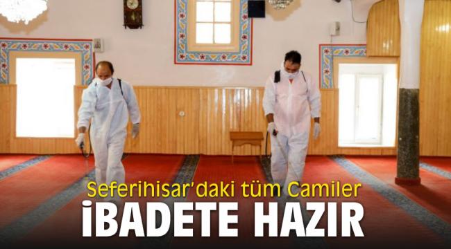 Seferihisar'daki tüm Camiler ibadete hazır