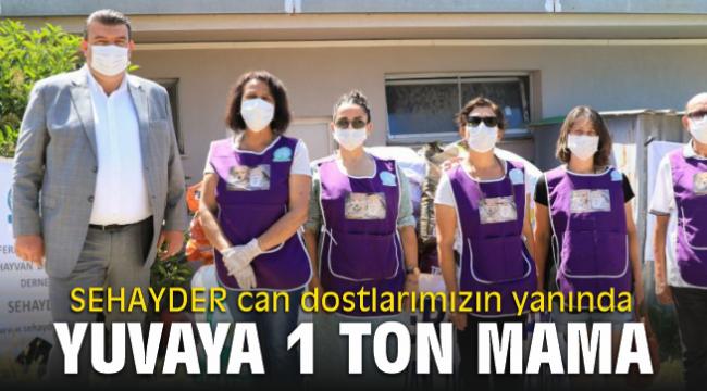 SEHAYDER can dostlarımızın yanında, Yuvaya 1 ton mama