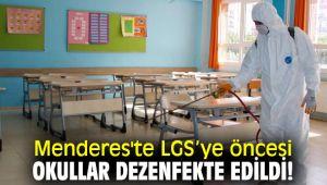 Menderes'te LGS'ye öncesi okullar dezenfekte edildi!