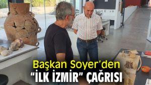 """Başkan Soyer'den""""İlk İzmir"""" çağrısı"""